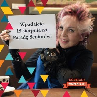"""V Ogólnopolska Parada Seniorów """"Dojrzali Wspaniali"""" i Pikniku Pokoleń - inicjatywa Fundacji Zaczyn"""