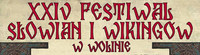 XXIV Festiwal Słowian i Wikingów